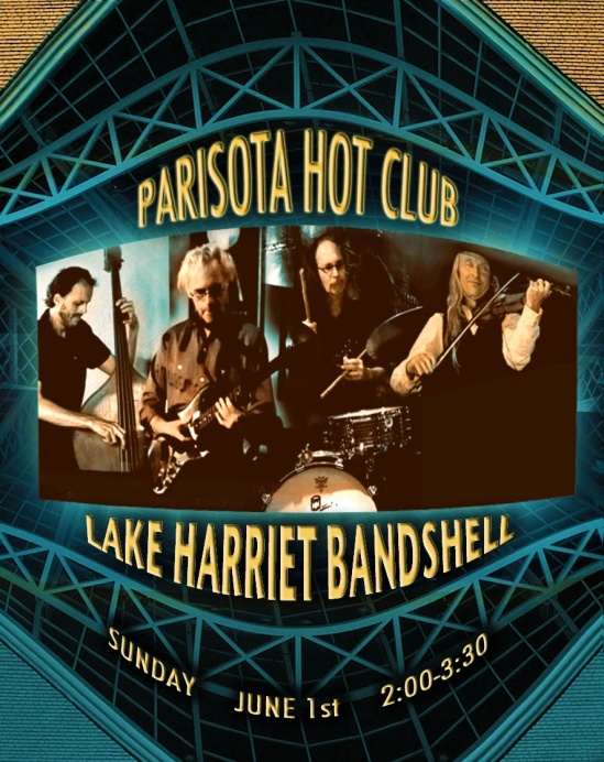 Parisota Hot Club at Lake Harriet Bandshell Sunday June 1st 2:00-3:30